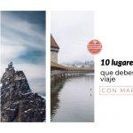 10 lugares que ver en Suiza que no puedes perderte